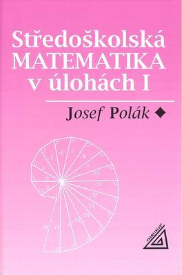 Obrázok Středoškolská matematika v úlohách I