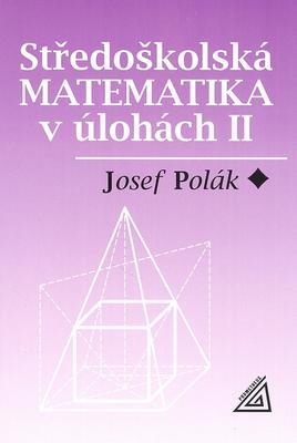 Obrázok Středoškolská matematika v úlohách II