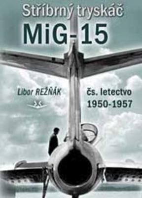 Obrázok Stříbrný tryskáč MiG-15