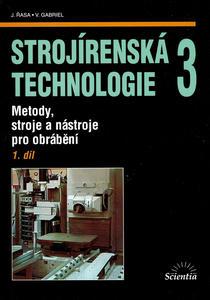 Obrázok Strojírenská technologie 3, 1. díl