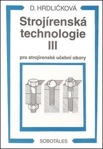 Obrázok Strojírenská technologie III pro strojírenské učební obory