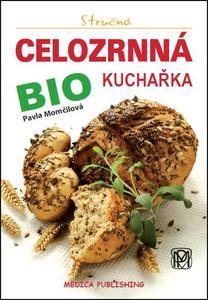 Obrázok Stručná celozrnná bio kuchařka