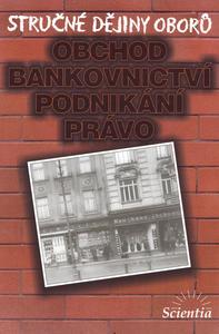 Obrázok Stručné dějiny oborů Obchod, bankovnictví, podnikání