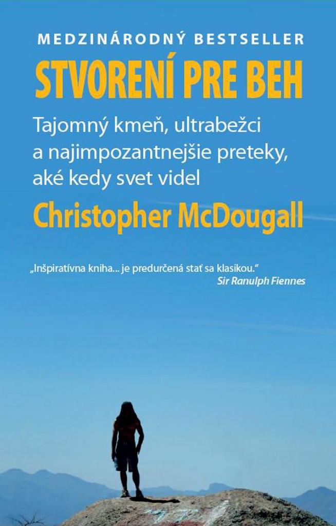 Stvorení pre beh - Christopher McDougall