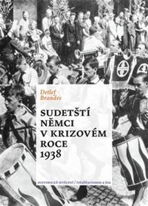 Obrázok Sudetští Němci v krizovém roce 1938