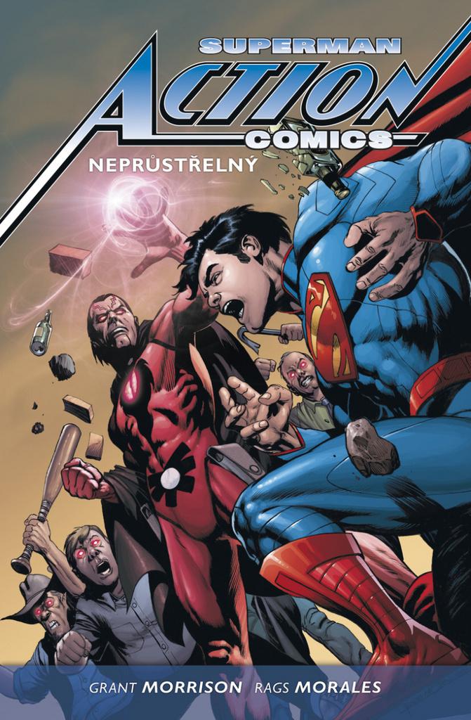 Superman Action comics 2 Neprůstřelný - Grant Morrison, Rags Morales