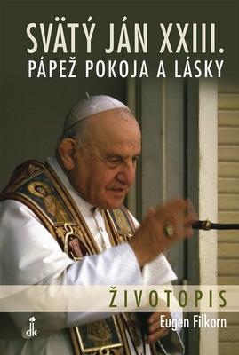 Obrázok Svätý Ján XXIII. Pápež pokoja a lásky
