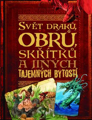 Obrázok Svět draků, obrů, skřítků a jiných tajemných bytostí