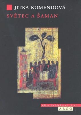 Obrázok Světec a šaman