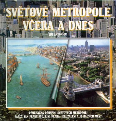 Obrázok Světové metropole včera a dnes