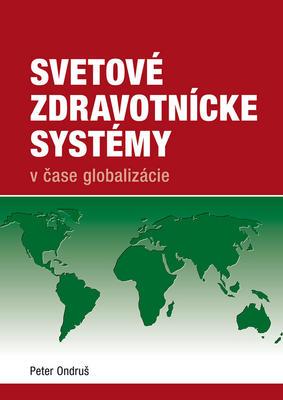 Obrázok Svetové zdravotnícke systémy v čase globalizácie