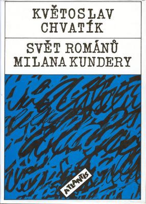Svět románů Milana Kundery