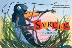 Obrázok Svrček Huslista