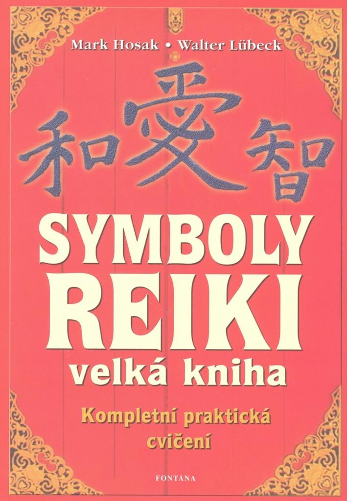 Symboly Reiki - Mark Hosak, Walter Lübeck