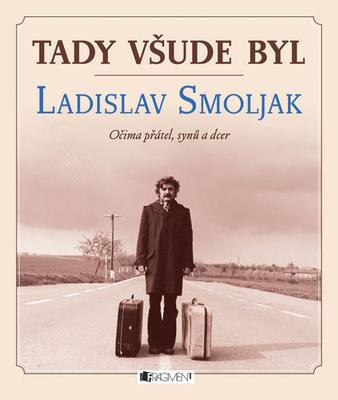 Obrázok Tady všude byl Ladislav Smoljak