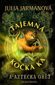 Obrázok Tajemná kočka Ka a aztécká oběť