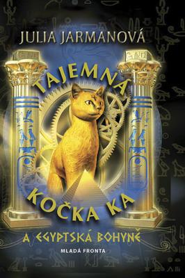 Tajemná kočka Ka a egyptská bohyně
