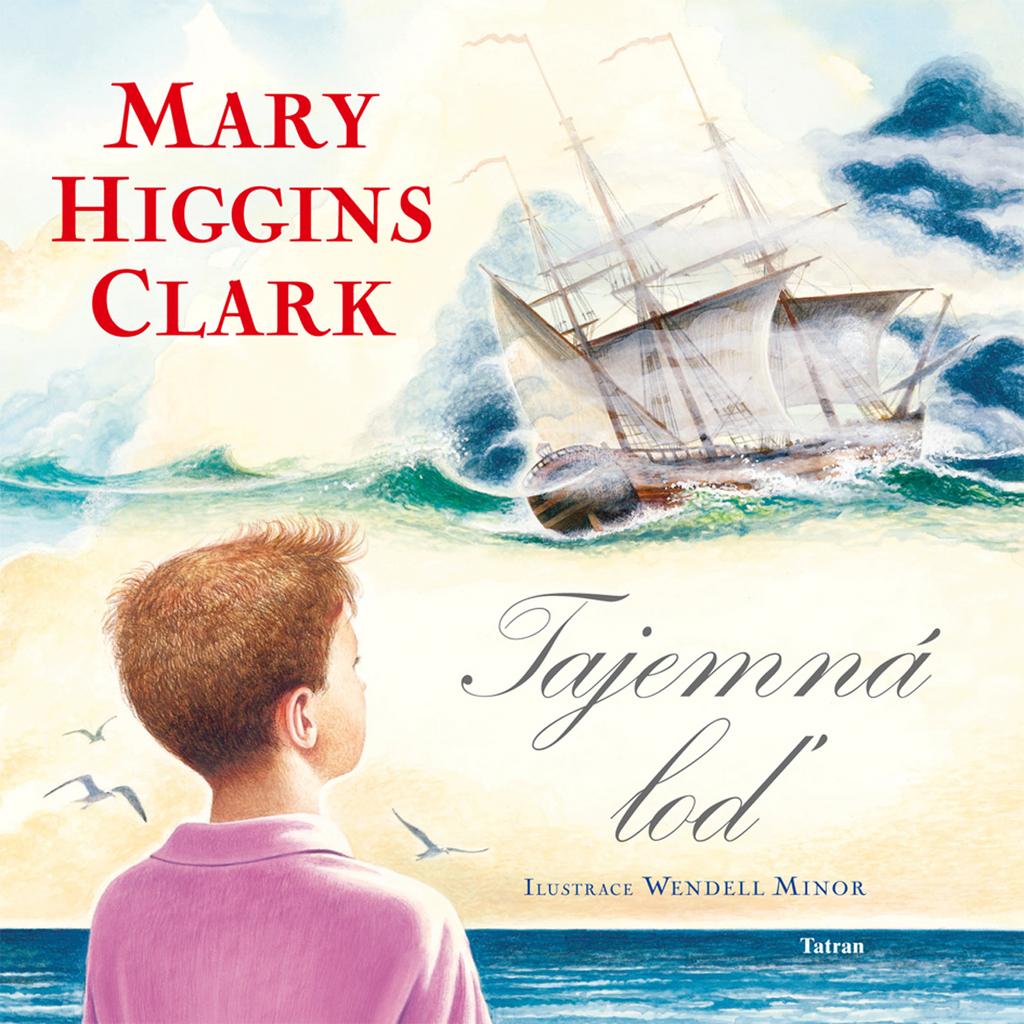 Tatran Tajemná loď - Mary Higgins Clarková