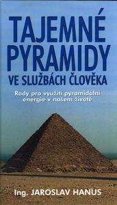 Obrázok Tajemné pyramidy ve službách člověka