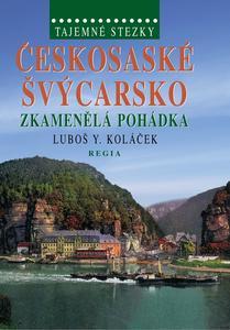 Obrázok Českosaské Švýcarsko zkamenělá pohádka