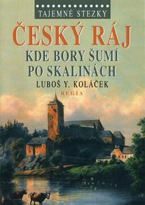 Obrázok Český ráj Kde bory šumí po skalinách