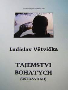 Obrázok Tajemstvi bohatych (Ostravaku)