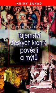 Obrázok Tajemství českých kronik, pověstí a mýtů