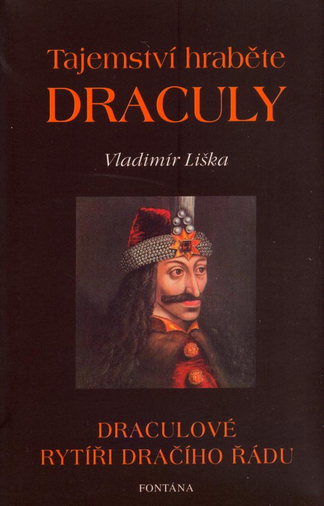 Tajemství hraběte Drákuly - Vladimír Liška