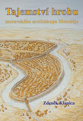 Obrázok Tajemství hrobu moravského arcibiskupa Metoděje