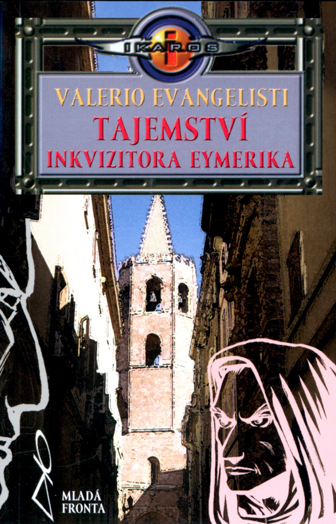 Mladá fronta Tajemství inkvizitora Eymerika - Valerio Evangelisti