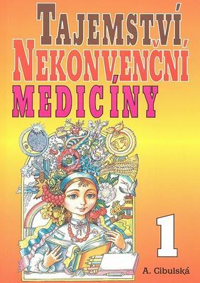 Obrázok Tajemství nekonvenční medicíny 1
