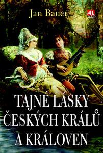 Obrázok Tajné lásky českých králů a královen