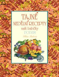 Obrázok Tajné nedělní recepty naší babičky Podzim