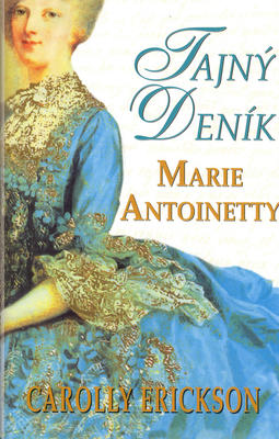Obrázok Tajný deník Marie Antoanetty
