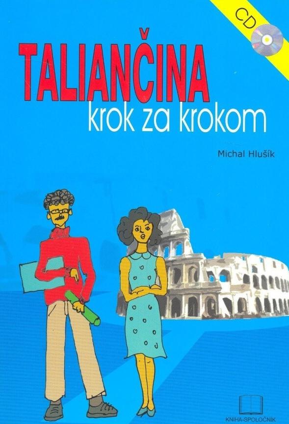 Taliančina krok za krokom + CD - Michal Hlušík