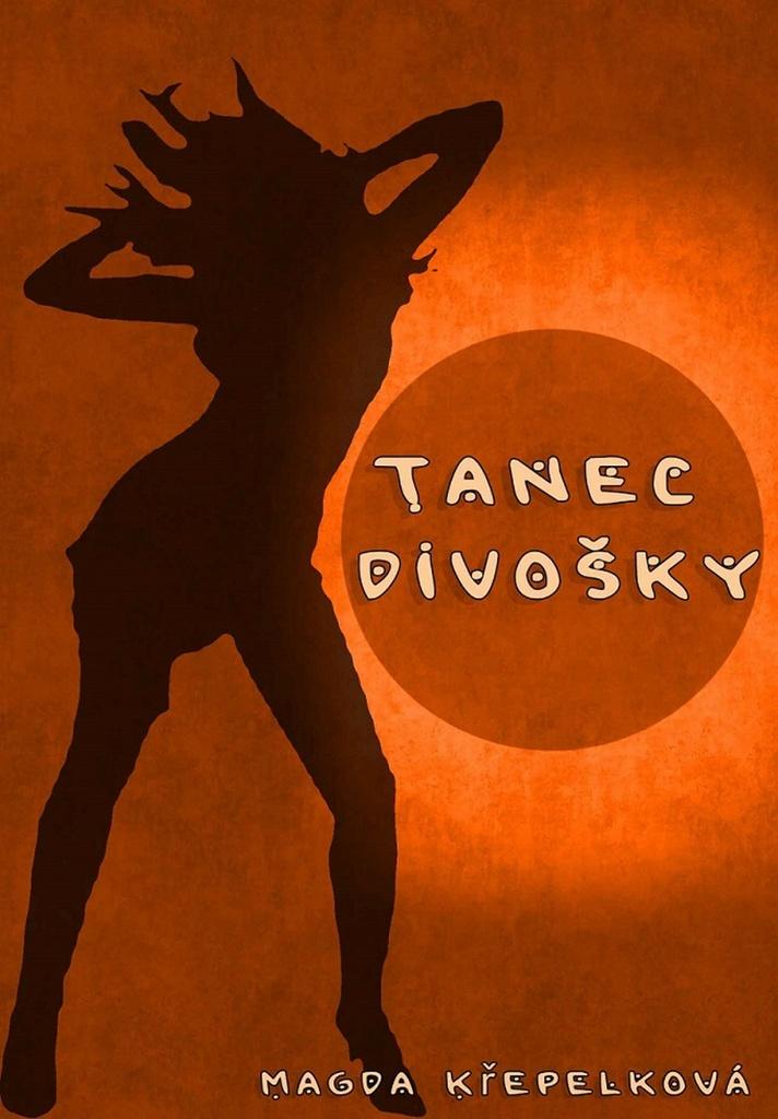 Tanec divošky - Magda Křepelková
