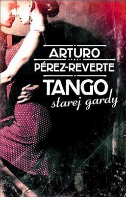 Obrázok Tango starej gardy