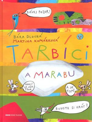 Obrázok Tarbíci a Marabu