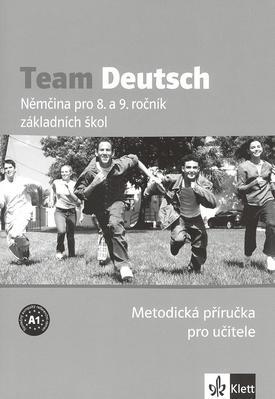 Obrázok Team Deutsch Němčina pro 8. a 9. ročník základních škol Metodická příručka