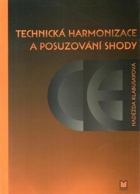 Obrázok Technická harmonizace a posuzování shody