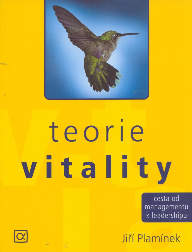 Teorie vitality - Jiří Plamínek