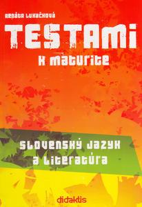 Obrázok Testami k maturite Slovenský jazyk a literatúra