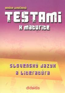 Obrázok Testami k maturite Slovenský jazyk a literatúra 2. vydanie