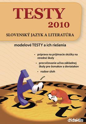 Obrázok TESTY 2010 Slovenský jazyk a literatúra