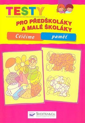 Obrázok Testy pro předškoláky a malé školáky Cvičíme paměť