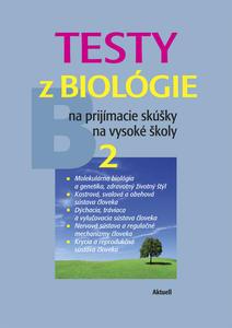 Obrázok Testy z biológie na prijímacie skúšky na vysoké školy 2