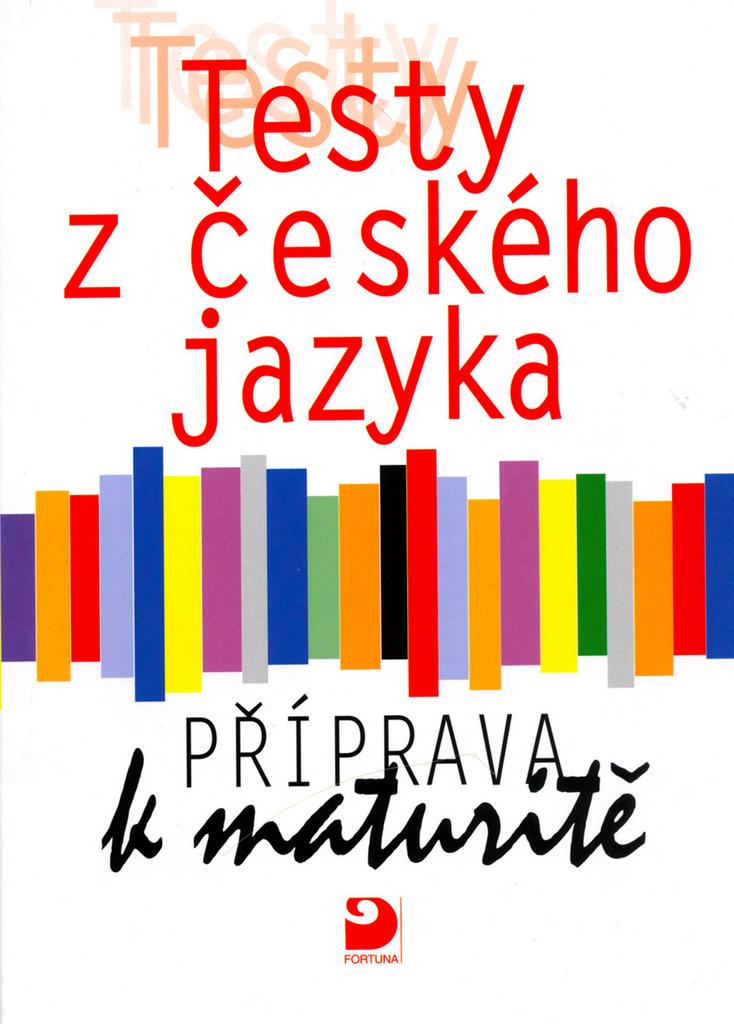 Testy z českého jazyka Příprava k maturitě - Milena Fucimanová