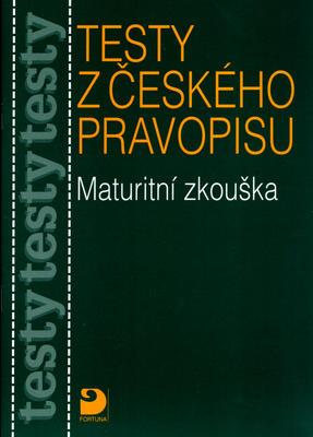 Obrázok Testy z českého pravopisu Maturitní zkouška