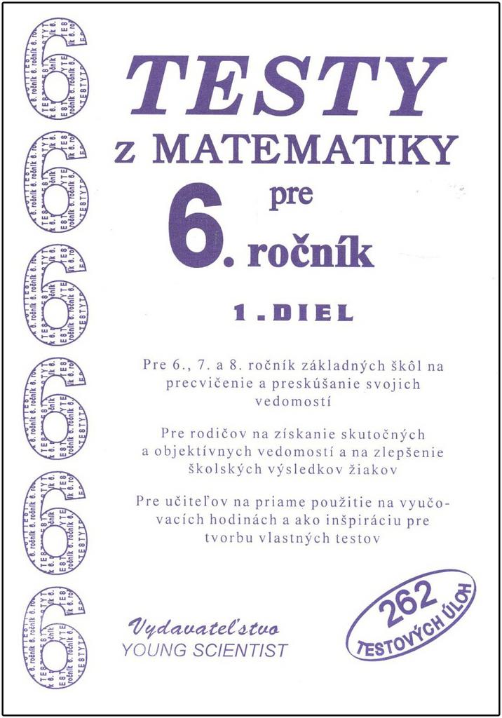 Testy z matematiky pre 6.ročník - RNDr. Marián Olejár, Iveta Olejárová