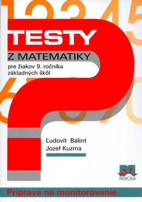 Obrázok Testy z matematiky pre žiakov 9. ročníka základných škôl